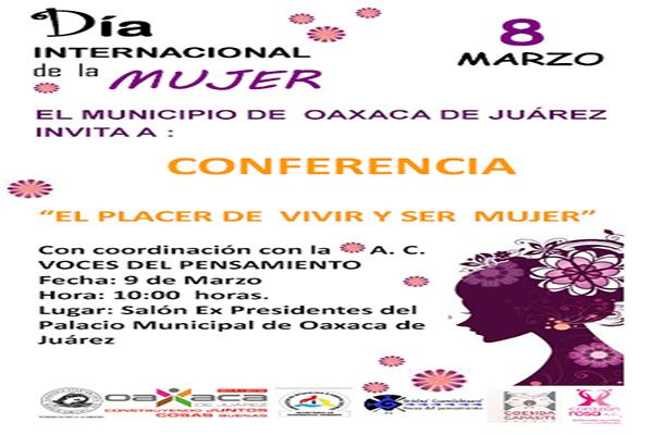 """Ayuntamiento de Oaxaca realizará conferencia """"El Placer de Vivir y Ser Mujer"""" (11:47 h)"""